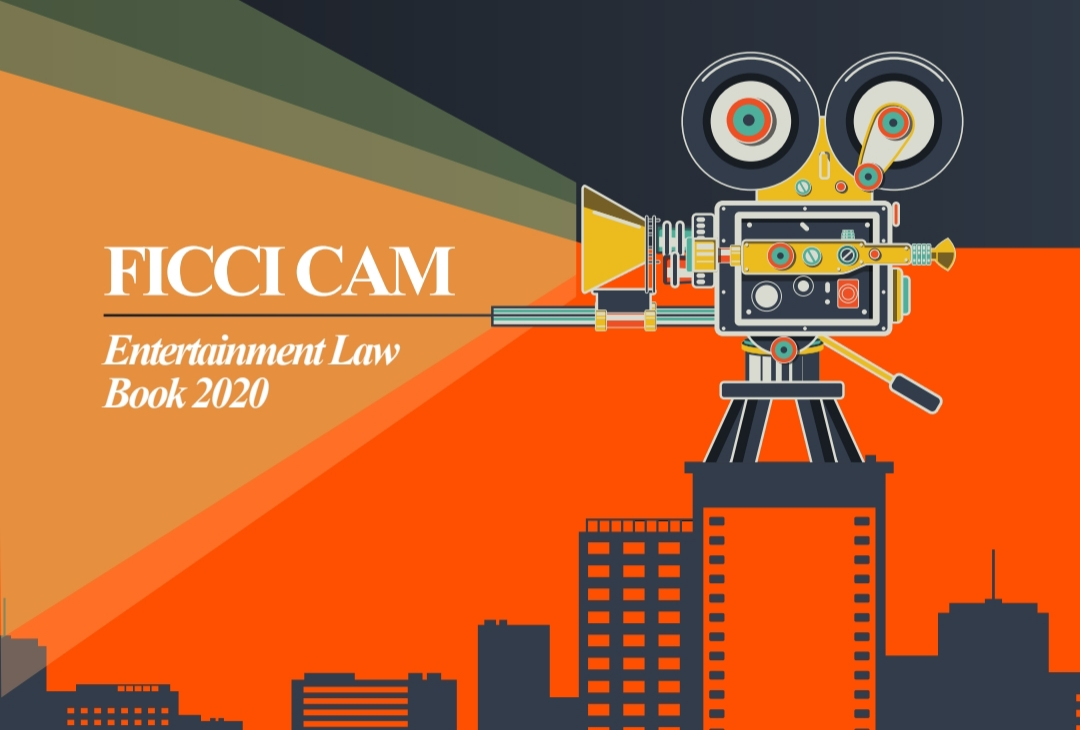 FICCI – Cyril Amarchand Mangaldas releases FICCI Frames 'Entertainment Law Book 2020' Report